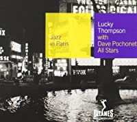 With Dave Pochonet All Stars by Lucky Thompson (2002-07-16)