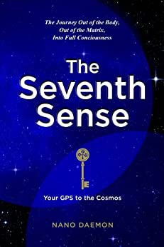 The Seventh Sense - Your GPS to the Cosmos by [Daemon, Nano]