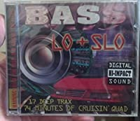 Bass Lo-N-Slo 1 by Various Artists