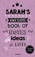 Sarah's Awesome Book of Notes, Lists & Ideas: Featuring Brain Exercises!