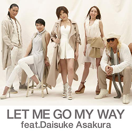 LET ME GO MY WAY feat.Daisuke ...