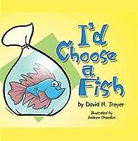 I'd Choose a Fish【CD】 [並行輸入品]