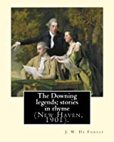 The Downing Legends: Stories in Rhyme