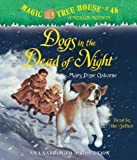 Dogs in the Dead of Night (Magic Tree House (R) Merlin Mission)