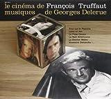 Le Cinema de Francois Truffaut, musique de Georges Delerue
