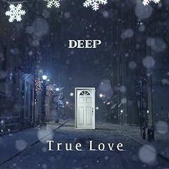 DEEP「True Love」のジャケット画像