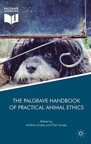 Download The Palgrave Handbook of Practical Animal Ethics (The Palgrave Macmillan Animal Ethics Series) 1137366702