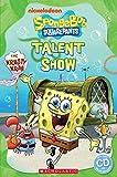 SpongeBob Squarepants: Talent Show (Popcorn Readers)
