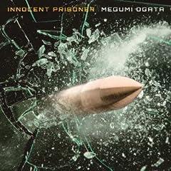 緒方恵美「innocent prisoner」の歌詞を収録したCDジャケット画像