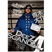 DeeZ SCANDAL 4