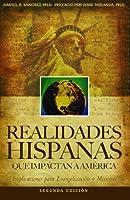 Realidades Hispanas Que Impactan a América: Implicaciones Para La Evangelización Y Misiones