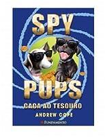 Spy Pups. Caça ao Tesouro