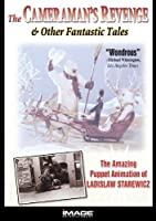 Cameraman's Revenge & Other Fantastic Tales