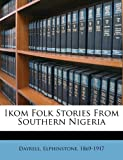 Ikom Folk Stories from Southern Nigeria