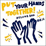 Put Your Hands Together!  Deluxe Box 画像