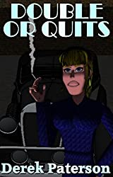 Double or Quits (English Edition)