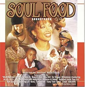 """Soul Food: Soundtrack - Music From The """"Soul Food"""" Motion Picture"""