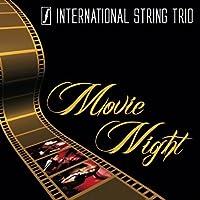 Movie Night by International String Trio (2012-11-13)