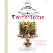 Tiny World Terrariums: A Step-by-Step Guide to Easily Contained Life