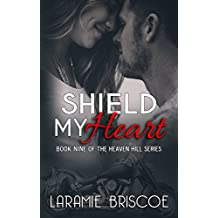 Shield My Heart (Heaven Hill Book 9)