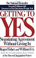 Getting to Yes: Negotiating Agreement Without Giving In [並行輸入品]
