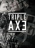 TRIPLEAXE TOUR'17