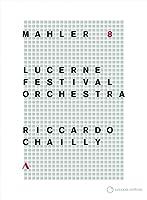 マーラー : 交響曲 第8番 変ホ長調 「千人の交響曲」 (Mahler : Sym 8 / Riccardo Chailly   Lucerne Festival Orchaestra) [DVD] [輸入盤] [日本語帯・解説付]