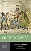 Oliver Twist: Authoritative Text Backgrounds and Sources Early Reviews Criticism (Norton Critical Editions)