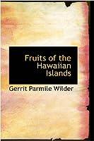 Fruits of the Hawaiian Islands
