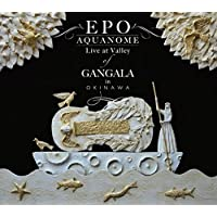 AQUANOME LIVE at Valley of GANGALA in Okinawa