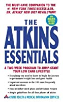 The Atkins Essentials: A Two Week Program to Jump-Start Your Low Carb Lifestyle The Atkins Essentia [並行輸入品]