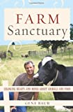 Farm Sanctuary: Changing Hearts and Minds About Animals and Food 画像
