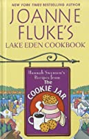 Joanne Fluke's Lake Eden Cookbook: Hannah Swensen's Recipes from the Cookie Jar (Thorndike Large Print Health, Home & Learning)