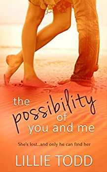 The Possibility of You and Me by [Todd, Lillie]
