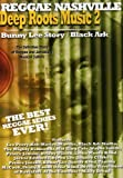 Deep Roots Music 2: Bunny Lee Story & Black Ark [DVD] [Import]