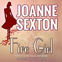 Fire Girl: The Saucy Girl Series, Book 2