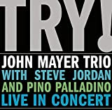 Try! John Mayer Trio Live in Concert 画像