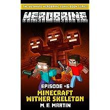 HEROBRINE Episode 6: Minecraft Wither Skeleton (Herobrine Comic Book Series)