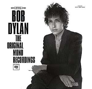 Bob Dylan: Original Mono Recordings