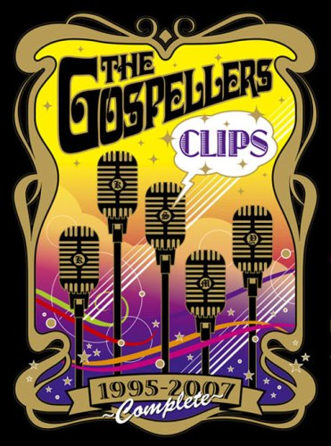 THE GOSPELLERS CLIPS 1995-2007~COMPLETE~ [DVD]