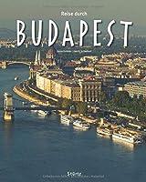 Reise durch Budapest: Ein Bildband mit ueber 200 Bildern auf 136 Seiten - STUeRTZ Verlag