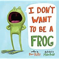 I Don't Want to Be a Frog (English Edition)