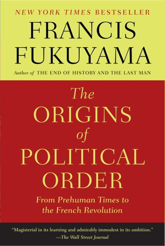 The Origins of Political Order: From Prehuman Times to the French Revolutionの詳細を見る