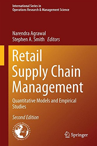 Download Retail Supply Chain Management: Quantitative Models and Empirical Studies (International Series in Operations Research & Management Science) 1489975616