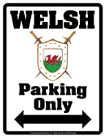 """Parking Only Sign - WELSH - Laminated - Individual Package - 8.5"""" x 11"""""""