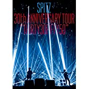 SPITZ 30th ANNIVERSARY TOUR
