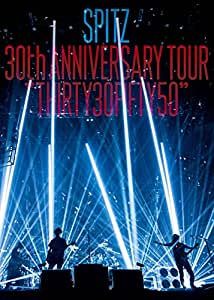 "SPITZ 30th ANNIVERSARY TOUR ""THIRTY30FIFTY50""(デラックスエディション-完全数量限定生産盤-)[Blu-ray]"