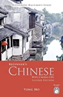 Beginner's Chinese with 2 Audio CDs, Second Edition (Hippocrene Beginner's Series)