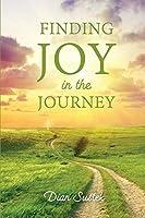 Finding Joy in the Journey: Celebrating Faith Despite Circumstances
