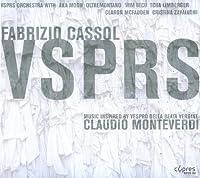 Fabrizio Cassol: Vsprs Inspired By Moenteverdi Ves